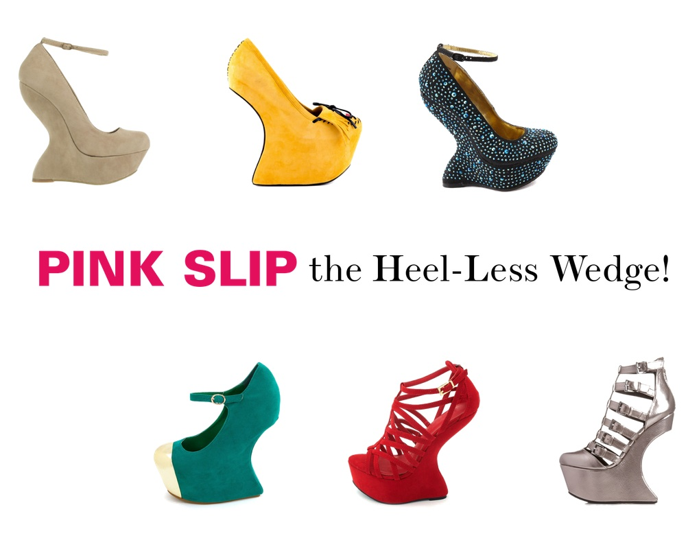 Pink Slip the Heel-Less Wedge