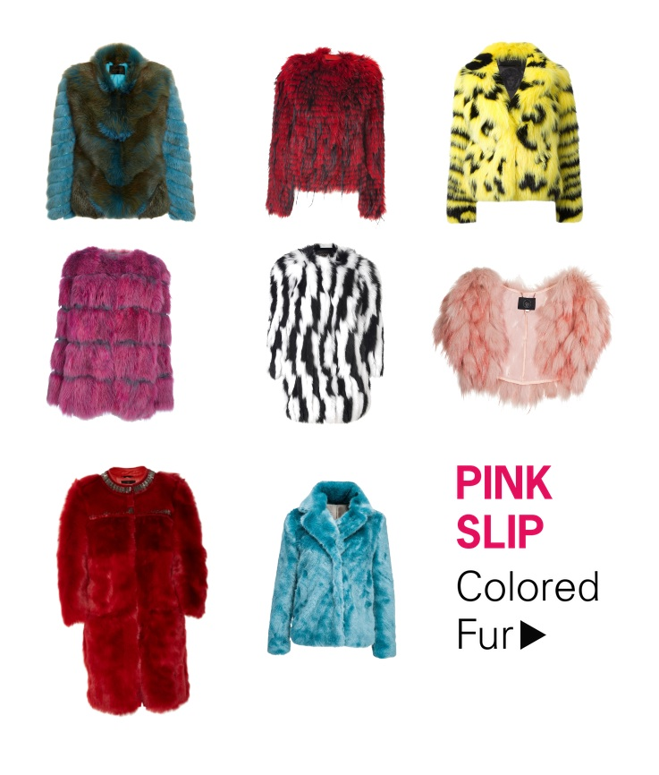 Pink Slip Color Fur