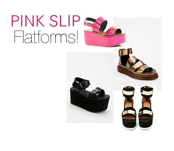 Lose Flatform shoes this season