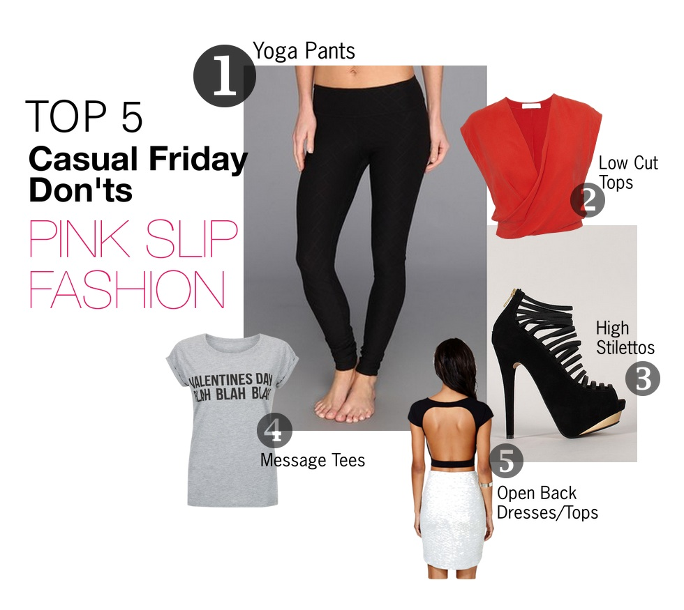 PInk Slip Fashion What Not To Wear On Casual Friday